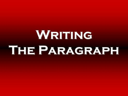Writing The Paragraph. The Basic Rule: Keep One Idea to One Paragraph The basic rule of thumb with paragraphing is to keep one idea to one paragraph.