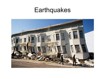 Earthquakes. Earthquake An earthquake is the vibration of Earth produced by the rapid release of elastic energy accumulated in rocks. Earthquakes occur.