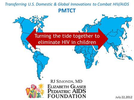 PMTCT Turning the tide together to eliminate HIV in children