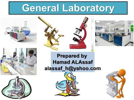General Laboratory 1 Prepared by Hamad ALAssaf