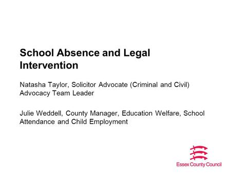 School Absence and Legal Intervention