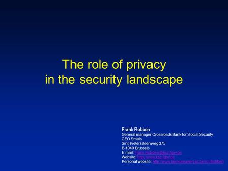 The role of privacy in the security landscape