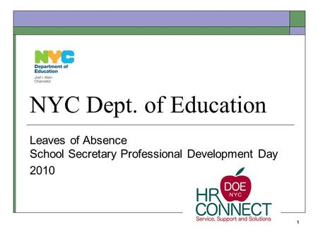 NYC Dept. of Education Leaves of Absence School Secretary Professional Development Day 2010 1.