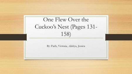 the theme of christian symbolism in one flew over the cuckoos nest a novel by ken kesey Symbolism in one flew over the in ken kesey's novel one flew over the cuckoo's nest, the author is kesey uses symbolism of the asylum to create a.