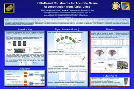 Path-Based Constraints for Accurate Scene Reconstruction from Aerial Video Mauricio Hess-Flores 1, Mark A. Duchaineau 2, Kenneth I. Joy 3 Abstract - This.