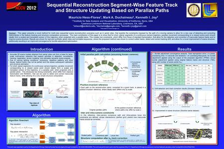 Sequential Reconstruction Segment-Wise Feature Track and Structure Updating Based on Parallax Paths Mauricio Hess-Flores 1, Mark A. Duchaineau 2, Kenneth.