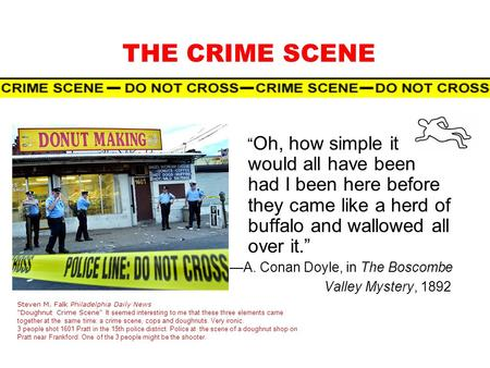 CRIME SCENE Students will learn: