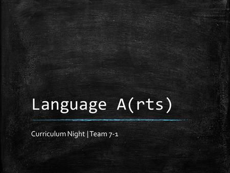Language A(rts) Curriculum Night | Team 7-1. Background Info ▪ Elizabeth Chu ▪ Chicago, IL ▪ University of Illinois at Urbana-Champaign ▪ English, Secondary.