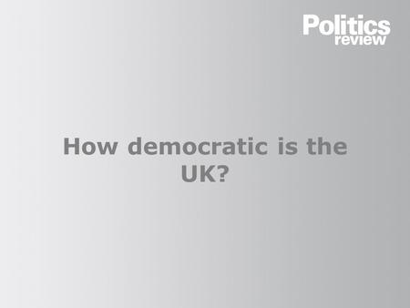 How democratic is the UK?