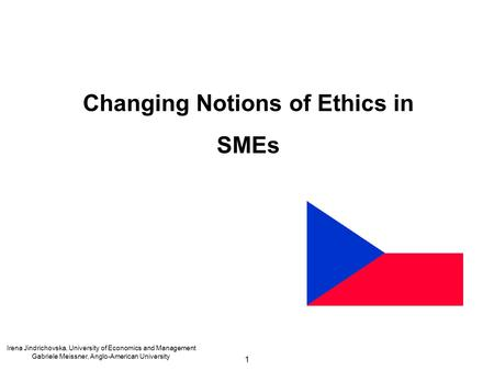 Changing Notions of Ethics in SMEs