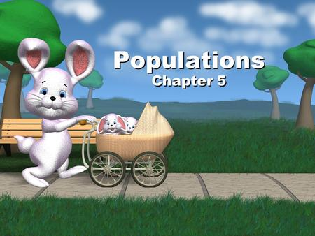 Populations Chapter 5.