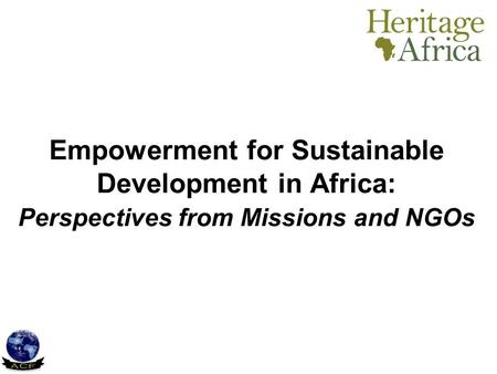 Empowerment for Sustainable Development in Africa: Perspectives from Missions and NGOs.