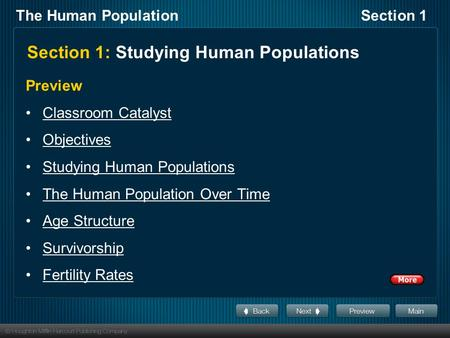The Human PopulationSection 1 Section 1: Studying Human Populations Preview Classroom Catalyst Objectives Studying Human Populations The Human Population.