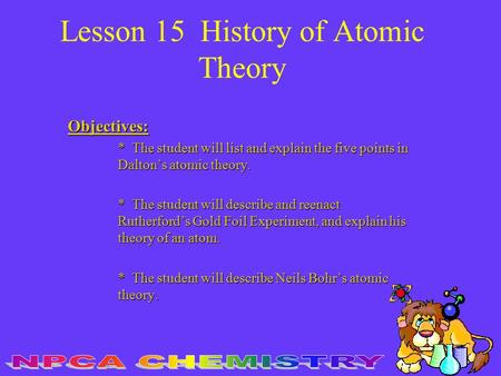 Lesson 15 History of Atomic Theory