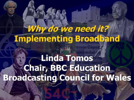 Implementing Broadband Linda Tomos