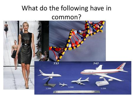 What do the following have in common?. Scientific Modeling Makes scientific concepts easier to understand or visualize by referencing common knowledge.