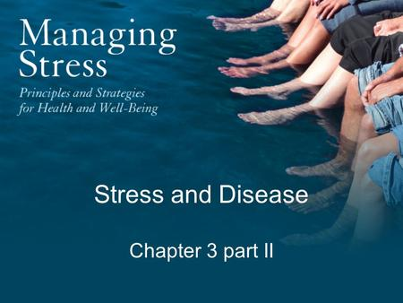 Stress and Disease Chapter 3 part II. Four Theoretical Models The Borysenko Model (immune system) The Pert Model (nervous system) The Gerber Model (psycho-mind)