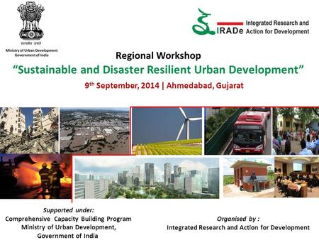 "Regional Workshop ""Sustainable and Disaster Resilient Urban Development"" 9 th September, 2014 