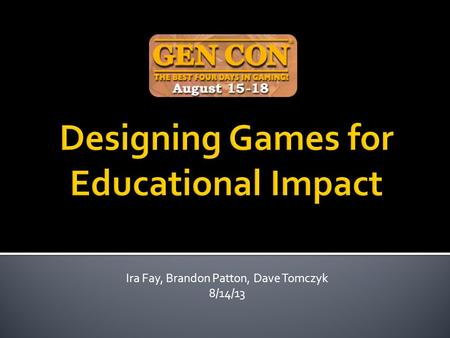 Ira Fay, Brandon Patton, Dave Tomczyk 8/14/13. Nerdcore Learning Logo NASA Logo? Other schools?