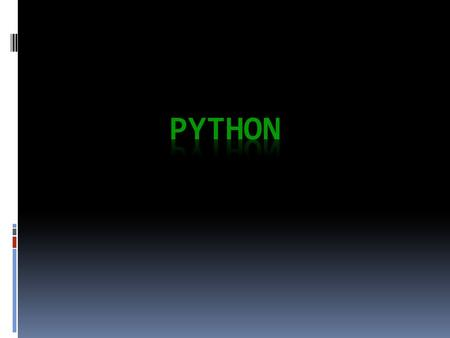 Python is the name of a programming language as well.