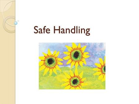 Safe Handling. Objectives At the completion of this session the participant will be able to: ◦ Describe the occupational exposure risks of chemotherapy/biotherapy.