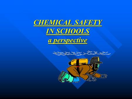 CHEMICAL SAFETY IN SCHOOLS a perspective. Hazardous Chemical Incident Methylisocyanate (MIC) incident at Bhopal, India 3,300 people killed immediately;