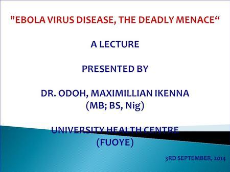 Essay: The Ebola Virus