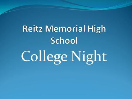 College Night. Counselors Andrea McKinney (A-M)  476-4973 Ext. 208 Heidi Bennett (M-Z)