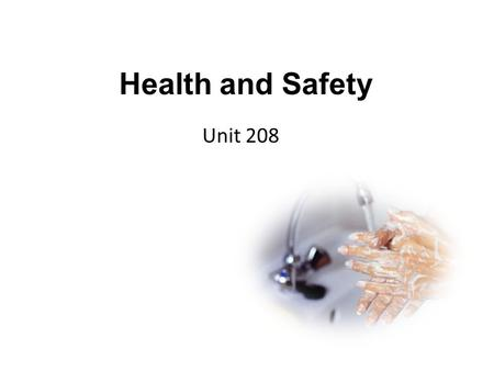unit 4 helth and saftey