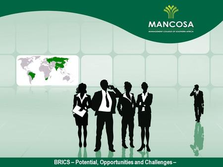 BRICS – Potential, Opportunities and Challenges –
