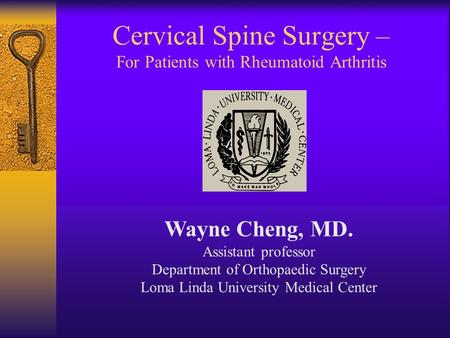 Cervical Spine Surgery – For Patients with Rheumatoid Arthritis