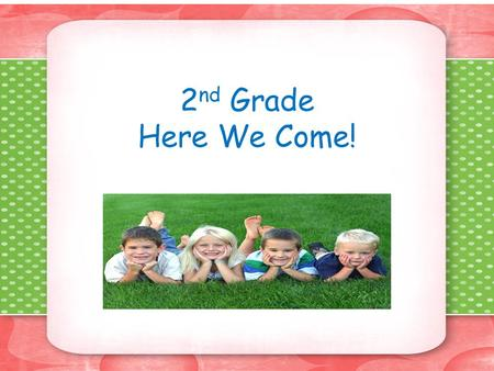 2 nd Grade Here We Come!. What to expect…. Binders- We will have daily binders similar to what 1 st grade uses. Homework- Different classes assign homework.