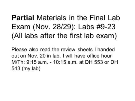 Partial Materials in the Final Lab Exam (Nov