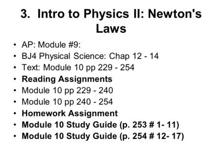 3. Intro to Physics II: Newton's Laws