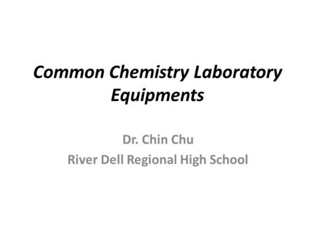 Common Chemistry Laboratory Equipments