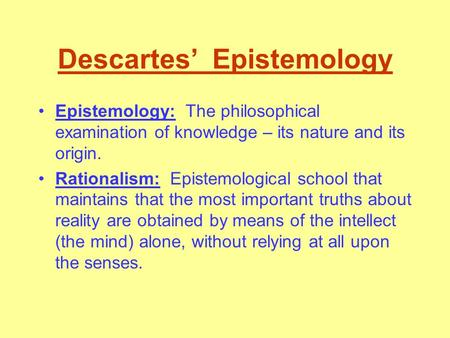 Descartes epistemology