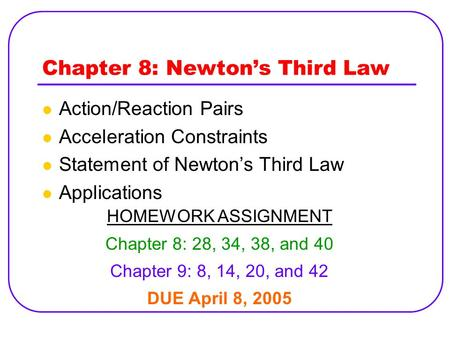 Chapter 8: Newton's Third Law