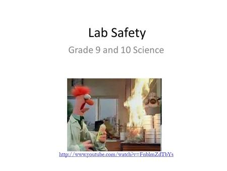 Lab Safety Grade 9 and 10 Science