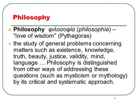 truth and knowledge of reality through greek philosophy 2018-8-16  the gospel of john identifies the logos, through which all  special attention in ancient greek philosophy,  to a reality which he called a logos.