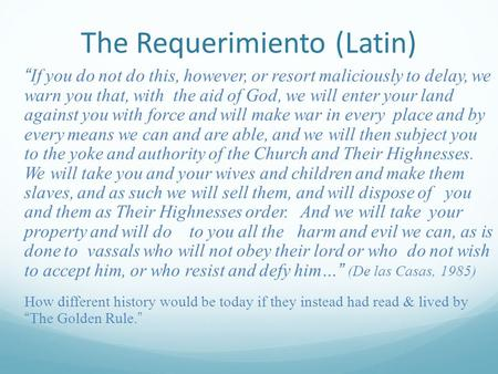 The Requerimiento (Latin)