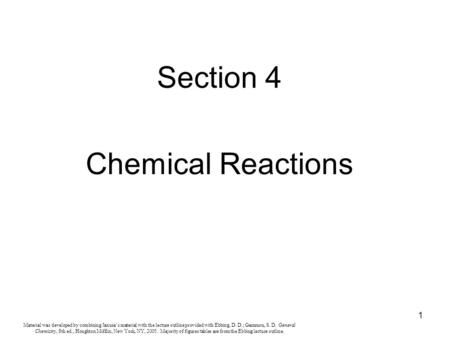1 Material was developed by combining Janusa's material with the lecture outline provided with Ebbing, D. D.; Gammon, S. D. General Chemistry, 8th ed.,