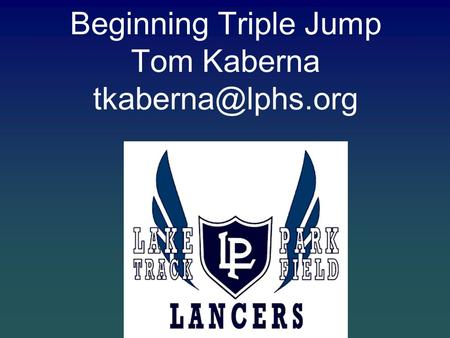 Beginning Triple Jump Tom Kaberna