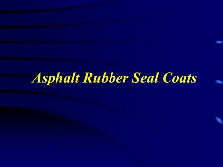 Asphalt Rubber Seal Coats. How many cracks can you fill in one day?