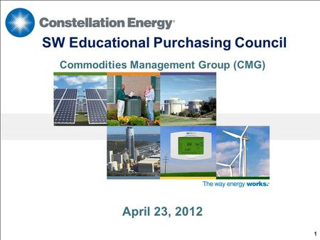 April 23, 2012 SW Educational Purchasing Council Commodities Management Group (CMG) 1.
