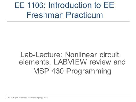 EE 1106: Introduction to EE Freshman Practicum