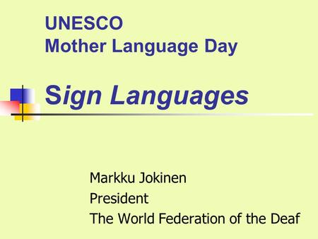 UNESCO Mother Language Day Sign Languages