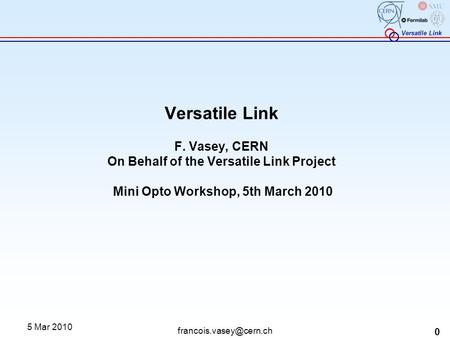 Versatile Link Project Description