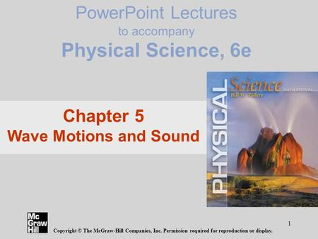 PowerPoint Lectures to accompany Physical Science, 6e