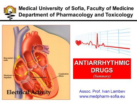 ANTIARRHYTHMIC DRUGS Department of Pharmacology and Toxicology