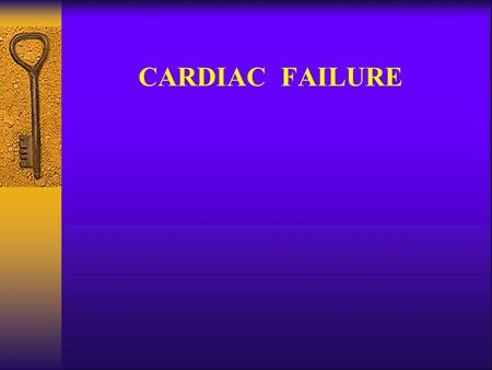 CARDIAC FAILURE. Cardiac failure -Definition A physiologic state in which the heart is unable to pump enough blood to meet the metabolic needs of the.
